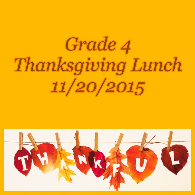 To View A Short Video Of Pictures From Our Grade 4 Thanksgiving Lunch